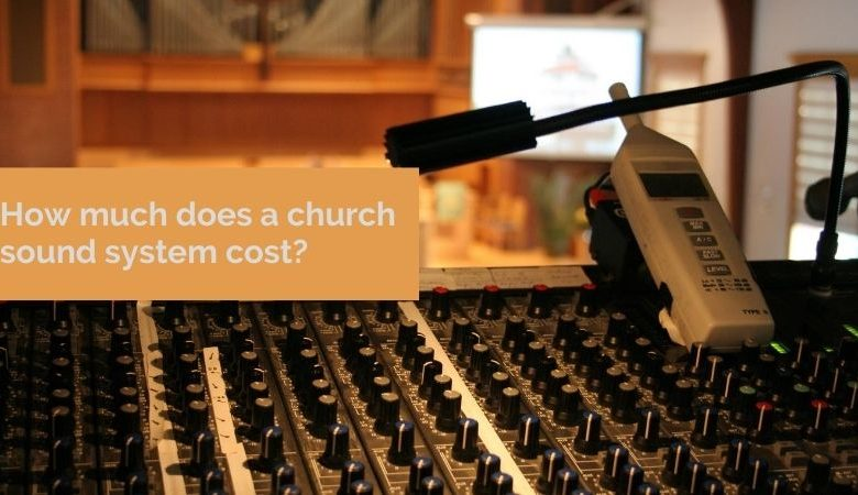 How much does a church sound system cost?