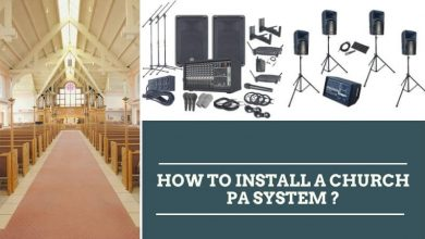 Photo of How To Install a Church PA System – Add Sound System Easily