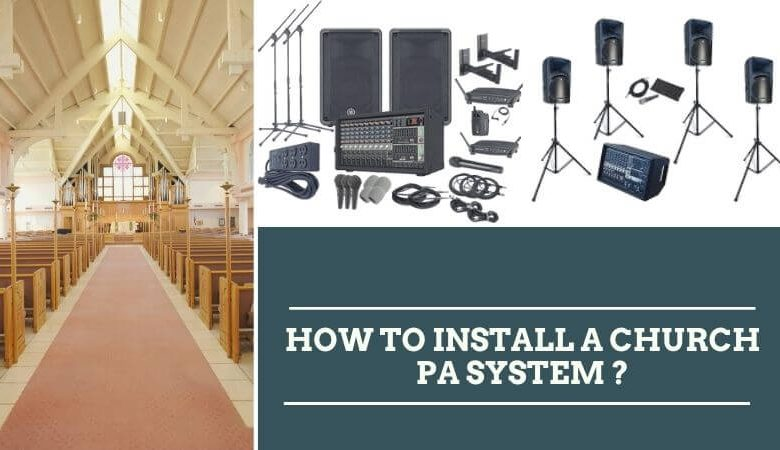 How To Install a Church PA System