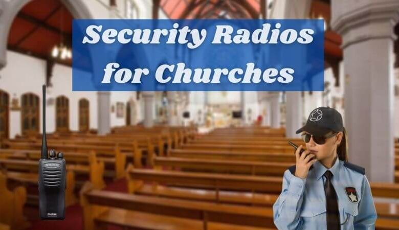 Security Radios for Churches